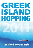 img - for Greek Island Hopping 2011 (Independent Travellers - Thomas Cook) book / textbook / text book