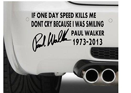 paul-walker-if-one-day-speed-text-2-jdm-drift-car-window-bumper-motorcycle-laptop-ipad-vinyl-decal-s