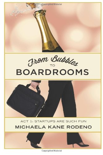Image for From Bubbles to Boardrooms: Act 1: Startups Are Such Fun (Volume 1)
