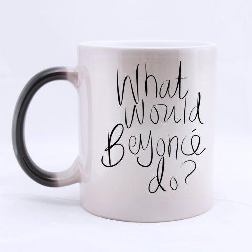 "What Would Beyonce fare Custom colori cangianti Tazza da caffè/tè Morphing Mug 9,50 cm x cm (3,74 8,20 (3,23 """
