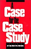 img - for Case for the Case Study: 1st (First) Edition book / textbook / text book