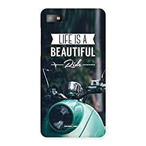 Enticing Life is a beautiful Ride Multicolor Back Case Cover for Blackberry Z10