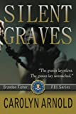 Silent Graves (Brandon Fisher FBI Series)