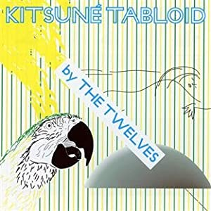 Kitsune Tabloid By The Twelves
