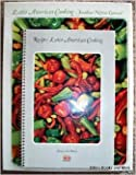img - for Foods of the World: Latin American Cooking (Recipes and Book, Two Volumes in slipcase) book / textbook / text book