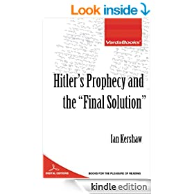 """Hitler's Prophecy and the """"Final Solution"""""""
