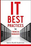 img - for IT Best Practices for Financial Managers book / textbook / text book