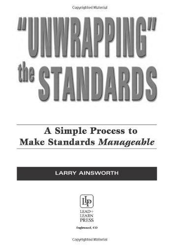 Unwrapping the Standards: A Simple Process to Make...