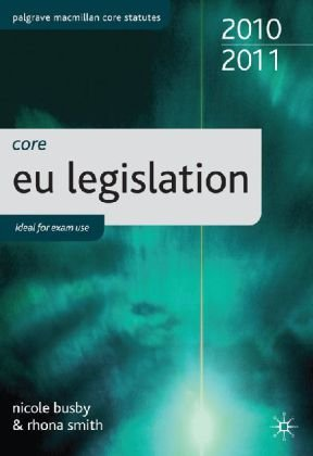 Core EU Legislation 2010-11 (Palgrave Macmillan Core Statutes)