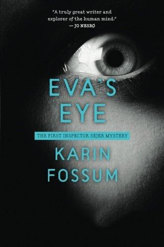 Eva'S Eye (Inspector Sejer Mystery)