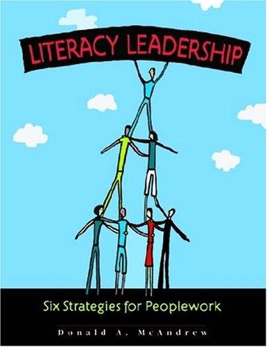 Literacy Leadership: Six Strategies For Peoplework