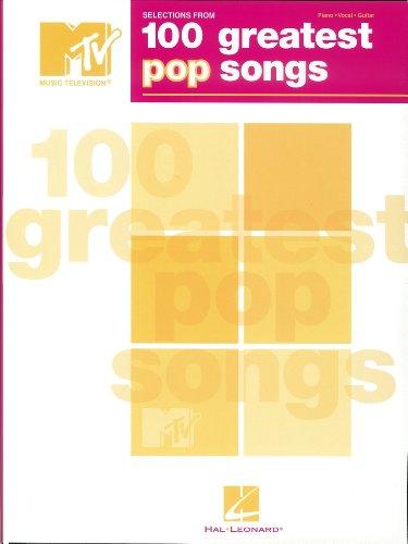selections-from-mtvs-100-greatest-pop-songs-songbook
