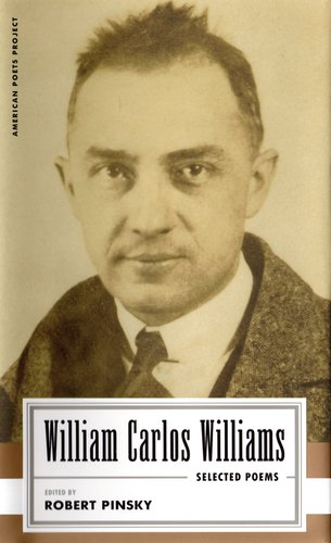 selected essays of william carlos williams Get information, facts, and pictures about william carlos williams at encyclopediacom make research projects and school reports about william carlos williams easy with credible articles from our free, online encyclopedia and dictionary.