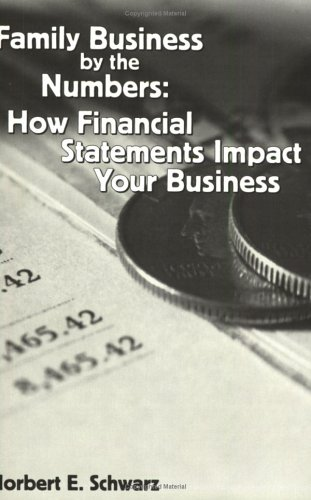 Family Business by the Numbers: How Financial Statements Impact Your Business...