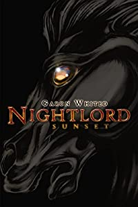 Nightlord: Sunset by Garon Whited ebook deal