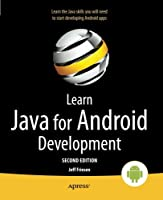 Learn Java for Android Development, 2nd Edition Front Cover