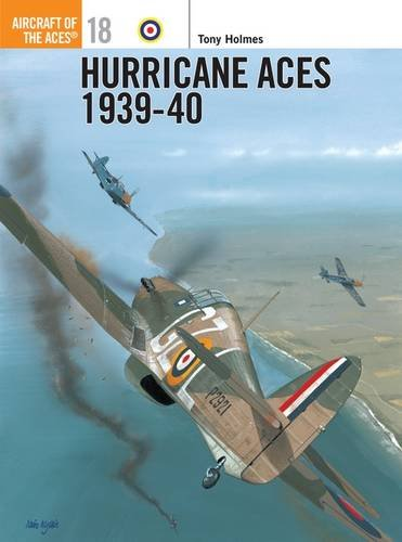 Hurricane Aces 1939-40 (Aircraft of the Aces)