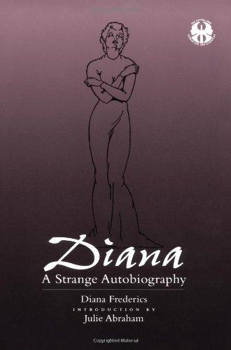 Diana : Une étrange autobiographie (la pointe : la vie lesbienne et séries de la littérature)