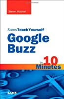 Sams Teach Yourself Google Buzz in 10 Minutes ebook download