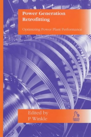 Power Generation Retrofitting: Optimising Power  Plant Performance