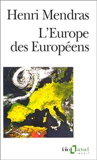 L\'Europe des Européens par Henri Mendras