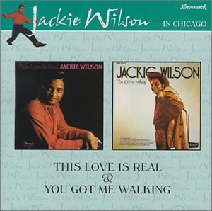 This Love Is Real You Got Me Walking by Jackie Wilson