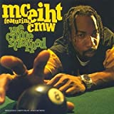Mc Eiht Ft Cmw We Come Strapped