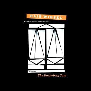 The Sonderberg Case: A Novel | [Elie Wiesel, Catherine Temerson (translator)]
