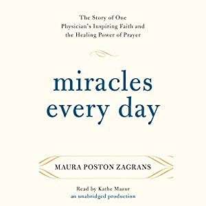 Miracles Every Day Audiobook