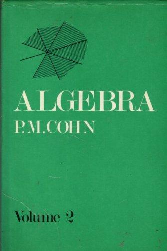 Algebra. Volume 2 (v. 2)
