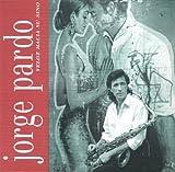 echange, troc Jorge Pardo - Veloz Hacia Su Sino