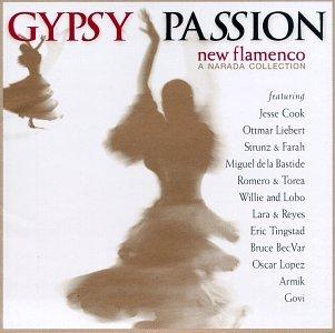 Various - Gypsy Passion: New Flamenco (Narada Collection Series) - Zortam Music