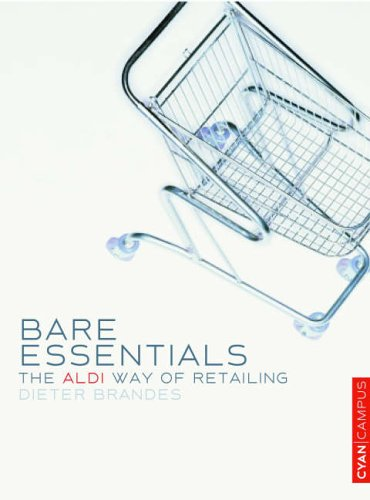 bare-essentials-the-aldi-way-to-retail-success