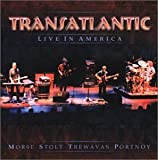 Live In America By Transatlantic (2001-08-20)