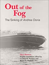 Out of the Fog: The Sinking of Andrea Doria
