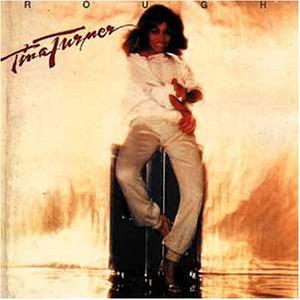 Tina Turner - Rough - Zortam Music