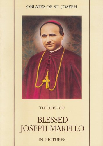 The Life of Blessed Joseph Marello in Pictures