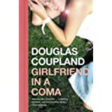 Girlfriend in a Comaby Douglas Coupland