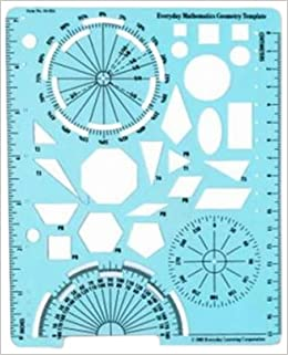 Geometry Template (Everyday Math Manipulative Kit): Max Bell, Amy ...