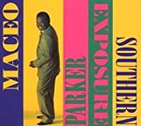 Southern Exposure(Maceo Parker)