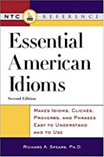 McGraw Hill s Essential American Idioms by Richard Spears