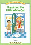 One, Two, Three and Away: Gopal and the Little White Cat Green Bk. 1B (One, two, three & away!) (0003130606) by McCullagh, Sheila K.