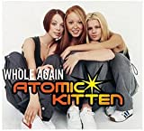 Whole Again (Atomic Kitten)