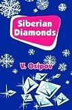img - for Siberian Diamonds book / textbook / text book