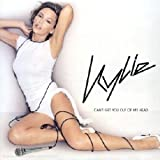 Kylie Minogue Cant Get You Out of
