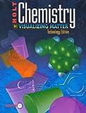 Chemistry: Visualizing Matter, Technology Edition