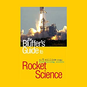 The Bluffer's Guide® to Rocket Science Audiobook