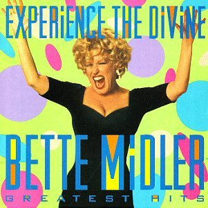Bette Midler - Experience the Divine Bette Midler: Greatest Hits - Zortam Music