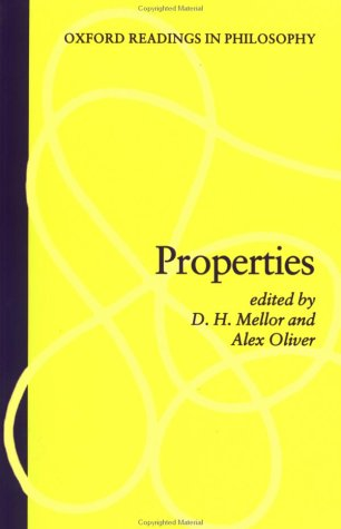 D.H. Mellor and Alex Oliver, ed., Properties