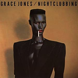 Nightclubbing [Original Recording Remastered]